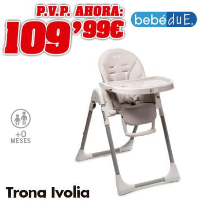 Bebédue Trona ivolia