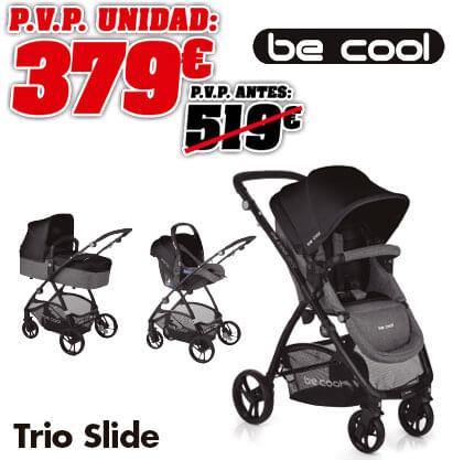Be cool Trio Slide