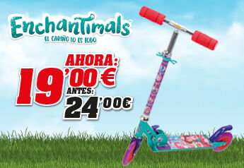 promo patinete enchantimals